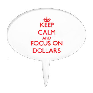 Guarde la calma y el foco en dólares decoraciones para tartas