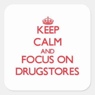 Guarde la calma y el foco en droguerías pegatina cuadrada