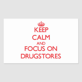 Guarde la calma y el foco en droguerías pegatina rectangular
