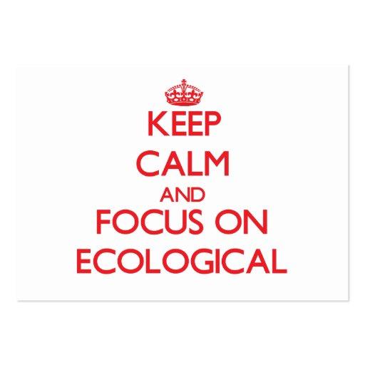 Guarde la calma y el foco en ECOLÓGICO Tarjetas De Negocios
