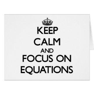 Guarde la calma y el foco en ECUACIONES Tarjeta De Felicitación Grande