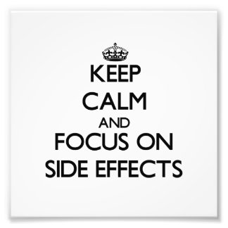 Guarde la calma y el foco en efectos secundarios