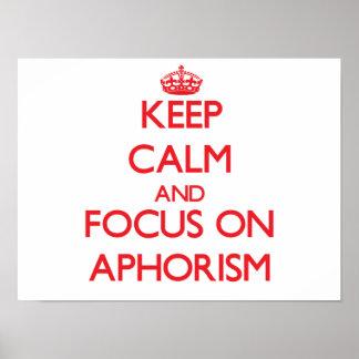 Guarde la calma y el foco en el AFORISMO Poster