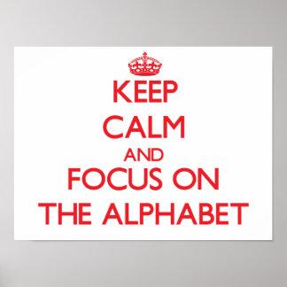 Guarde la calma y el foco en EL ALFABETO Impresiones