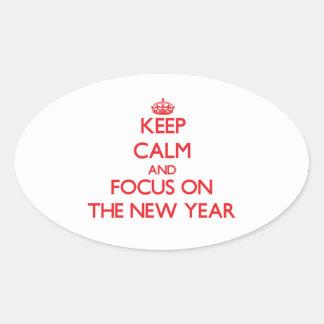Guarde la calma y el foco en el Año Nuevo Pegatina Oval Personalizadas