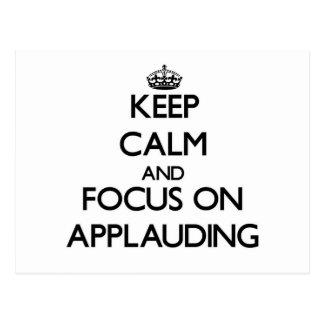 Guarde la calma y el foco en el aplauso postales