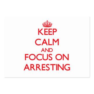 Guarde la calma y el foco en el ARRESTO Tarjetas De Visita Grandes