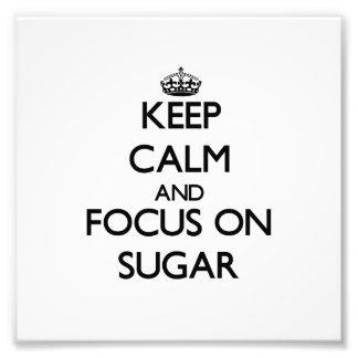 Guarde la calma y el foco en el azúcar