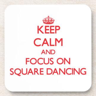 Guarde la calma y el foco en el baile cuadrado