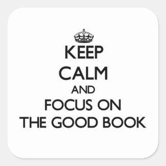 Guarde la calma y el foco en el buen libro colcomanias cuadradas