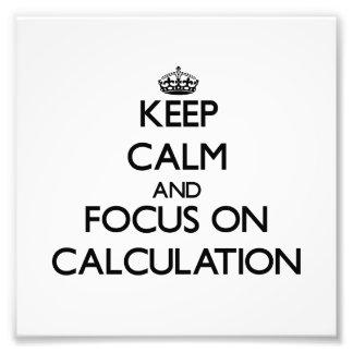 Guarde la calma y el foco en el cálculo