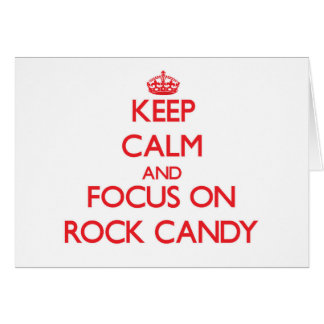 Guarde la calma y el foco en el caramelo de roca tarjeta de felicitación