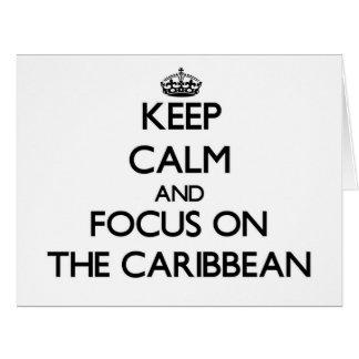 Guarde la calma y el foco en el Caribe