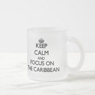 Guarde la calma y el foco en el Caribe Taza De Cristal
