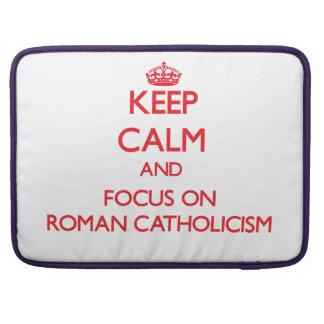 Guarde la calma y el foco en el catolicismo romano fundas para macbooks