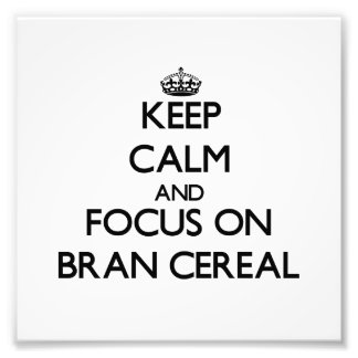 Guarde la calma y el foco en el cereal del salvado