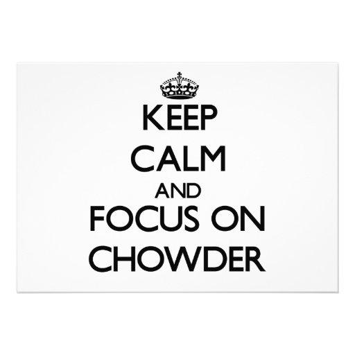 Guarde la calma y el foco en el Chowder Comunicado