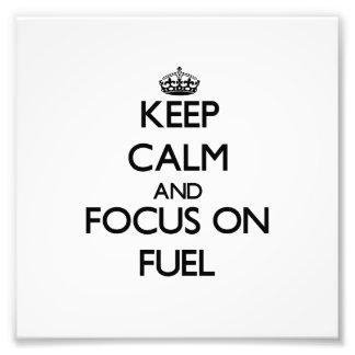Guarde la calma y el foco en el combustible