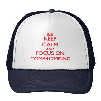 Guarde la calma y el foco en el compromiso gorros