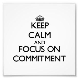 Guarde la calma y el foco en el compromiso