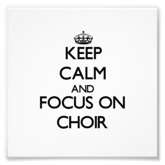 Guarde la calma y el foco en el coro arte con fotos