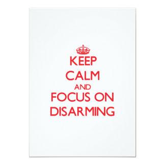 Guarde la calma y el foco en el desarme comunicados