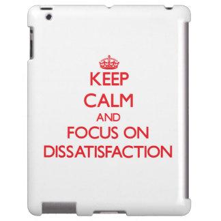 Guarde la calma y el foco en el descontento