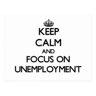 Guarde la calma y el foco en el desempleo postal
