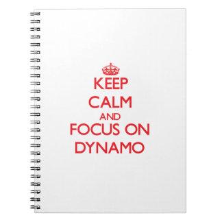 Guarde la calma y el foco en el dínamo cuaderno