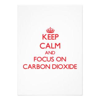Guarde la calma y el foco en el dióxido de carbono
