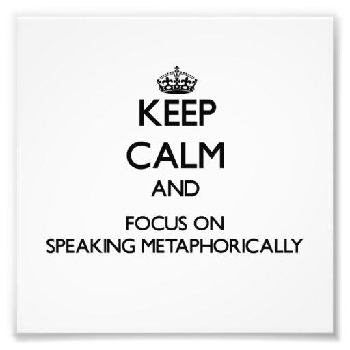 Guarde la calma y el foco en el discurso metafóric impresiones fotograficas