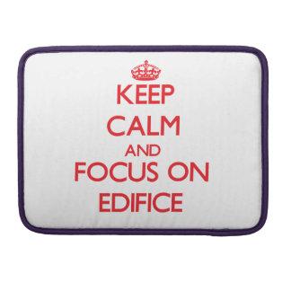 Guarde la calma y el foco en el EDIFICIO Fundas Para Macbook Pro