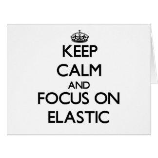 Guarde la calma y el foco en el ELÁSTICO Felicitación