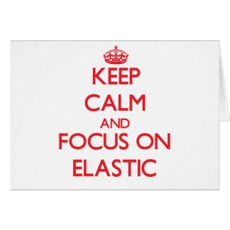 Guarde la calma y el foco en el ELÁSTICO Tarjeta