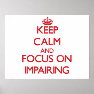 Guarde la calma y el foco en el empeoramiento posters