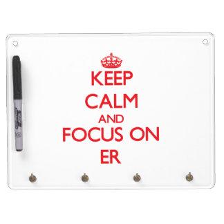 Guarde la calma y el foco en el ER Tableros Blancos