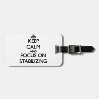 Guarde la calma y el foco en el estabilizador etiquetas maletas