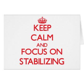 Guarde la calma y el foco en el estabilizador tarjeta de felicitación