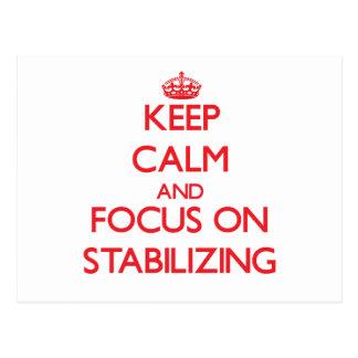 Guarde la calma y el foco en el estabilizador tarjetas postales