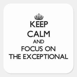 Guarde la calma y el foco en EL EXCEPCIONAL