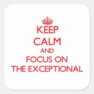 Guarde la calma y el foco en EL EXCEPCIONAL Pegatinas Cuadradases