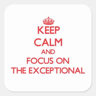 Guarde la calma y el foco en EL EXCEPCIONAL Pegatina Cuadradas Personalizadas