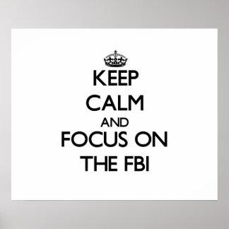 Guarde la calma y el foco en el Fbi Poster