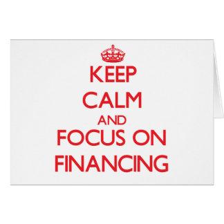 Guarde la calma y el foco en el financiamiento felicitacion