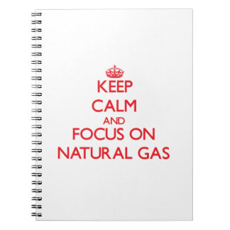 Guarde la calma y el foco en el gas natural libretas