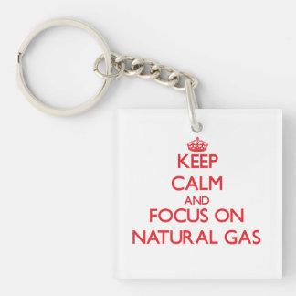 Guarde la calma y el foco en el gas natural llavero cuadrado acrílico a una cara