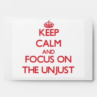 Guarde la calma y el foco en el injusto