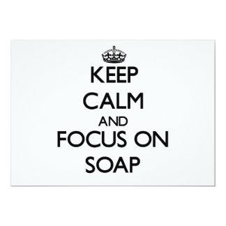 Guarde la calma y el foco en el jabón invitacion personal