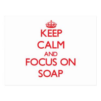Guarde la calma y el foco en el jabón postal