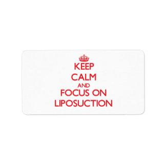 Guarde la calma y el foco en el Liposuction Etiquetas De Dirección